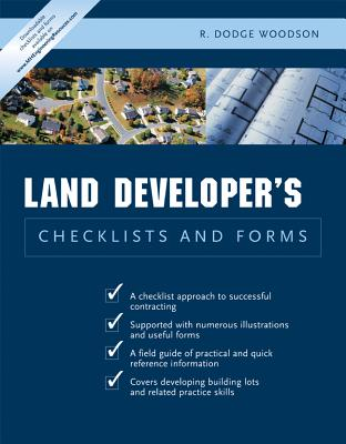 Land Developer's Checklists and Forms, Woodson, R. Dodge