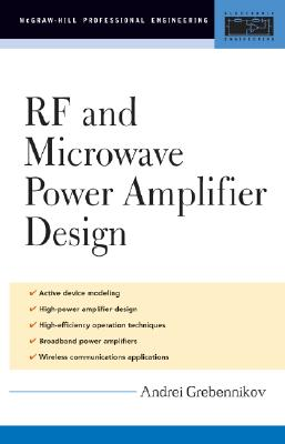 RF and Microwave Power Amplifier Design (McGraw-Hill Professional Engineering), Grebennikov, Andrei