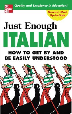 Just Enough Italian (Just Enough Phrasebook Series), Ellis, D.L.