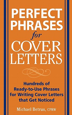 Image for Perfect Phrases for Cover Letters (Perfect Phrases Series)