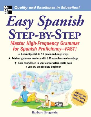 Easy Spanish Step-By-Step, Barbara Bregstein