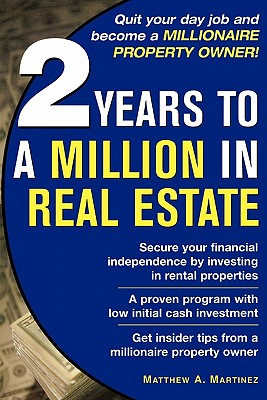 Image for TWO YEARS TO A MILLION IN REAL ESTATE