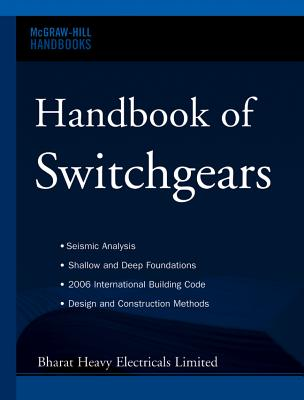 Handbook of Switchgears (Mcgraw-Hill Handbooks), Bharat Heavy Electricals Limited