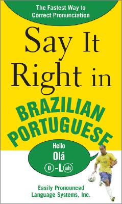 """Say It Right in Brazilian Portuguese, """"Peters, Clyde"""""""