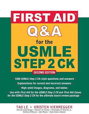 First Aid Q&A for the USMLE Step 2 CK, Second Edition (First Aid USMLE), Le, Tao; Vierregger, Kristen
