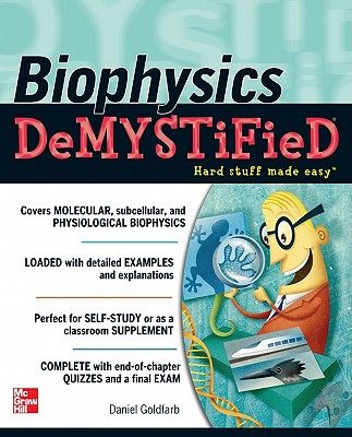 Image for Biophysics DeMYSTiFied