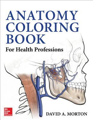 Anatomy Coloring Book for Health Professions, Morton, David A.; Albertine, Kurt H.