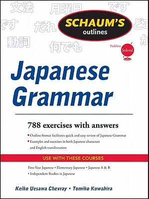 Schaums Outline of Japanese Grammar, Chevray, Keiko Uesawa,  Kuwahira, Tomiko