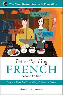 Better Reading French, 2nd Edition (Better Reading Series), Annie Heminway
