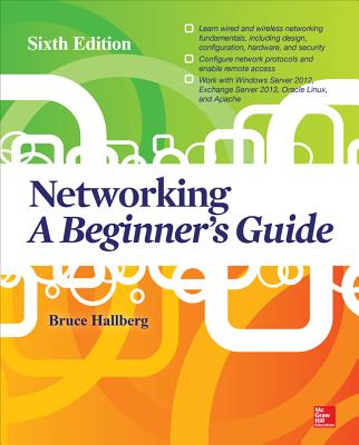 Networking: A Beginner's Guide, Sixth Edition, Hallberg, Bruce