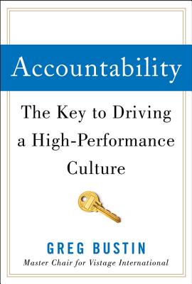Image for Accountability: The Key to Driving a High-Performance Culture