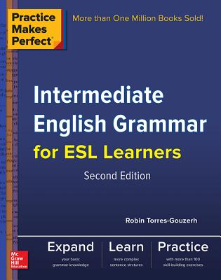 Image for Practice Makes Perfect Intermediate English Grammar for ESL Learners