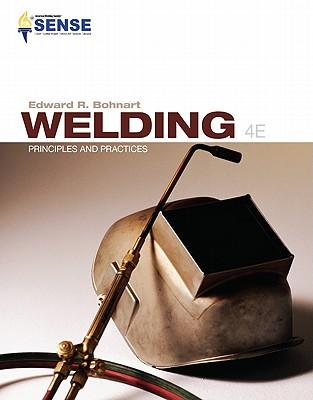 Welding: Principles & Practices, Bohnart, Edward