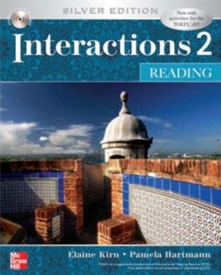 Interactions 2 - Reading Student Book: Silver Edition 5th Edition, Pamela Hartmann (Author), Elaine Kirn (Author)