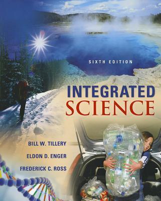Integrated Science, Bill W. Tillery, Eldon D. Enger, Frederick C. Ross
