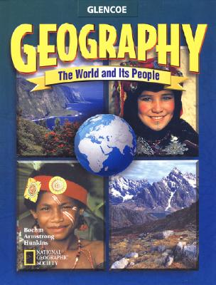 Image for Geography: The World and Its People, Student Edition (GEOGRAPHY: WORLD & ITS PEOPLE)