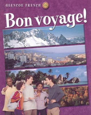 Image for Bon voyage! Level 1B Student Edition (Glencoe French, Level 1) (French Edition)