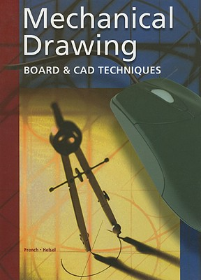 Image for Mechanical Drawing: Board and CAD Techniques, Student Edition