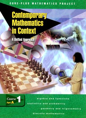 Image for Contemporary Mathematics in Context: A Unified Approach, Course 1, Part A, Student Edition