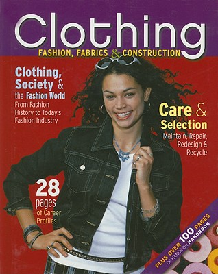Image for Clothing: Fashion, Fabrics & Construction, Student Text