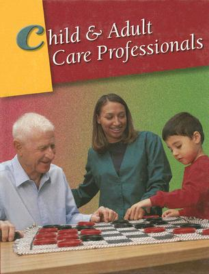 Image for Child & Adult Care Professionals, Student Edition