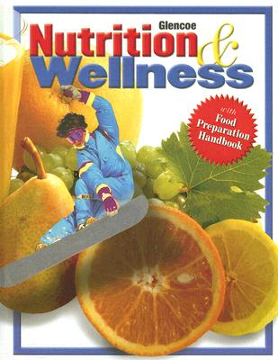 Image for Nutrition & Wellness, Student Edition