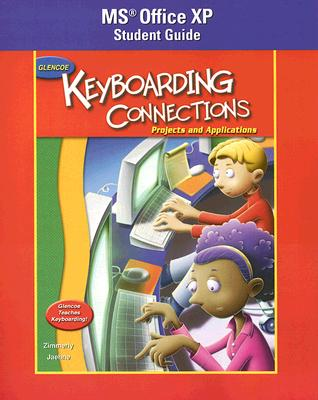 Image for Glencoe Keyboarding Connections: Projects and Applications Office XP Student Guide