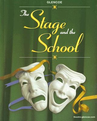 The Stage and the School, McGraw-Hill, Glencoe