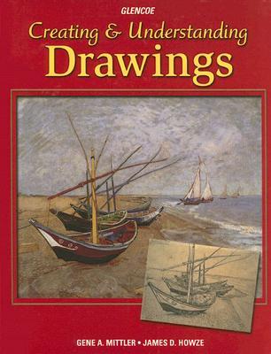 Creating & Understanding Drawings, Student Edition (CREATING & UNDERSTANDING DRWG), McGraw-Hill Education