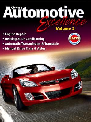 Automotive Excellence, Student Edition, Volume 2 (AUTOMOTIVE SERV EXCELLENCE), McGraw-Hill Education