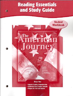 The American Journey, Reading Essentials and Study Guide, Workbook, McGraw-Hill Education