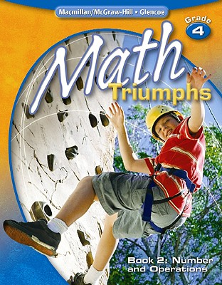 Math Triumphs, Grade 4, Student Study Guide, Book 2: Number and Operations (MATH INTRVENTION K-5 (TRIUMPHS)), McGraw-Hill Education (Author)