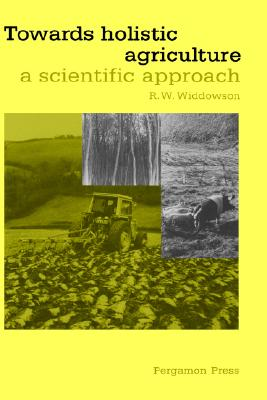 Image for Towards Holistic Agriculture: A Scientific Approach