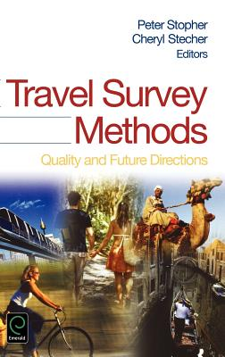 Travel Survey Methods: Quality and Future Directions