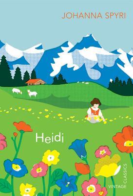 Heidi (Vintage Children's Classics), Spyri, Johanna