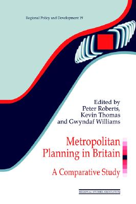 Image for Metropolitan Planning in Britain: A Comparative Study (Regions and Cities)