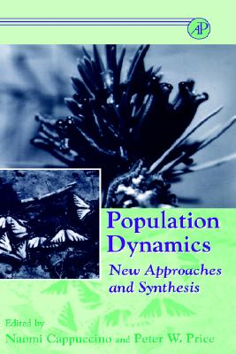Population Dynamics: New Approaches and Synthesis, Cappuccino, Naomi