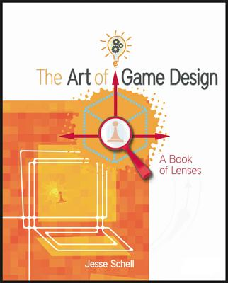 Image for The Art of Game Design: A Book of Lenses