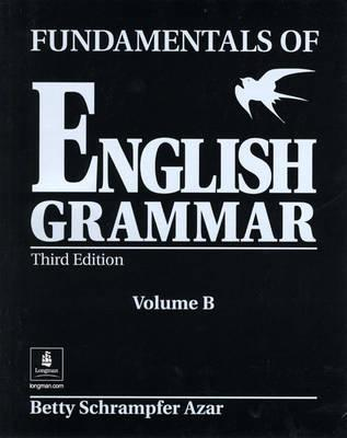 Image for Fundamentals of English Grammar (Black), Student Book B (Without Answer Key), Third Edition