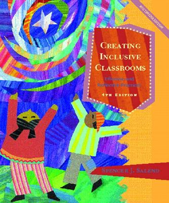 Image for Creating Inclusive Classrooms: Effective and Reflective Practices (4th Edition)