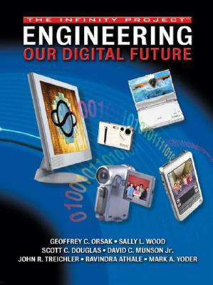 Image for Engineering Our Digital Future: The Infinity Project