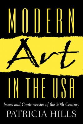 Modern Art in the USA, PATRICIA HILLS