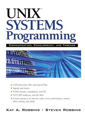 Image for UNIX Systems Programming: Communication, Concurrency and Threads
