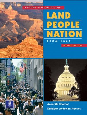 Image for Land, People, Nation:  A History of the United States, Since 1865 (Second Edition)
