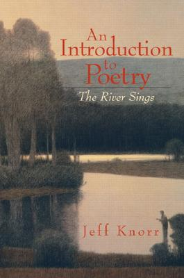 Image for An Introduction to Poetry: The River Sings
