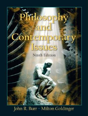 PHILOSOHY AND CONTEMPORARY ISSUES 9TH EDITION, BURR, JOHN