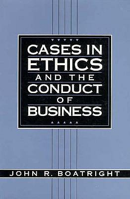 Image for Cases in Ethics and the Conduct of Business