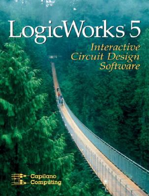 LogicWorks 5 Interactive Software, Capilano Computing, x