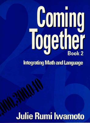 Coming Together Book 2, Iwamoto, Julie Rumi