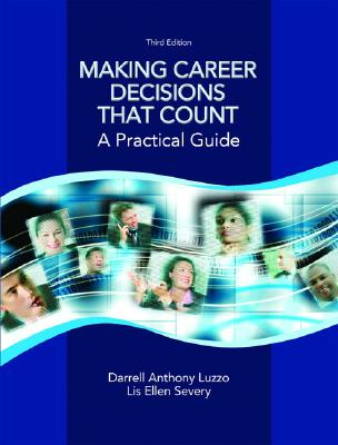 Image for Making Career Decisions that Count: A Practical Guide (3rd Edition)